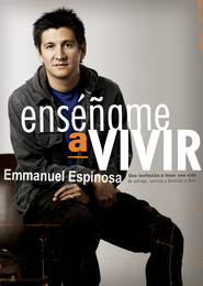 Ensename a Vivir (Teach Me to Live) - eBook  -     By: Emmanuel Espinosa