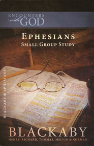 Ephesians: A Blackaby Bible Study Series - eBook  -     By: Henry T. Blackaby