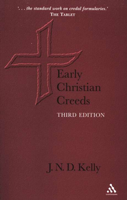 Early Christian Creeds, Third Edition   -     By: J.N.D. Kelly