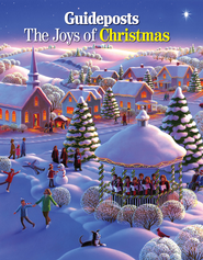 The Joys of Christmas, 2012   -              By: Guideposts Editors