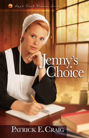 Jenny's Choice - eBook  -     By: Patrick E. Craig