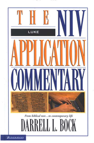 Luke: NIV Application Commentary [NIVAC]   -     By: Darrell L. Bock