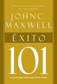 Exito 101 (Success 101) - eBook  -     By: John C. Maxwell