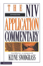 Ephesians: NIV Application Commentary [NIVAC]   -     By: Klyne Snodgrass