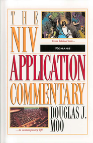 Romans: NIV Application Commentary [NIVAC]   -     By: Douglas J. Moo
