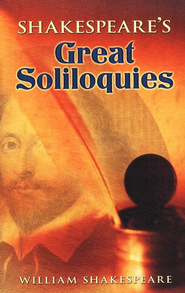 Shakespeare's Great Soliloquies  -     By: William Shakespeare