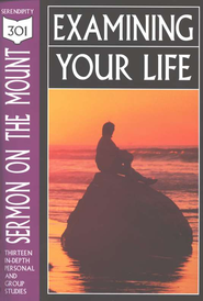 Sermon on the Mount: Examining Your Life   -