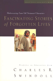 Fascinating Stories of Forgotten Lives - eBook  -     By: Charles R. Swindoll