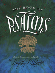 The Book of Psalms   -     By: Timothy Botts