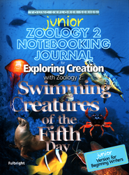 Exploring Creation with Zoology 2 Junior Notebooking Journal  -              By: Jeannie Fulbright