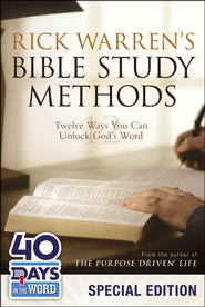 Rick Warren's Bible Study Methods: Twelve Ways You Can Unlock God's Word, Limited Edition  -              By: Rick Warren