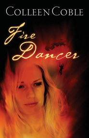 Fire Dancer - eBook  -     By: Colleen Coble