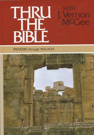 Thru The Bible, Volume 3: Proverbs-Malachi   -     By: J. Vernon McGee