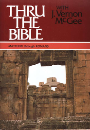 Thru The Bible, Volume 4: Matthew-Romans   -     By: J. Vernon McGee