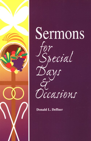 Sermons for Special Days & Occasions   -     By: Donald Deffner