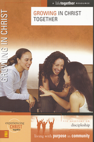 Growing in Christ Together: Discipleship, A LifeTogether Resource - Slightly Imperfect  -