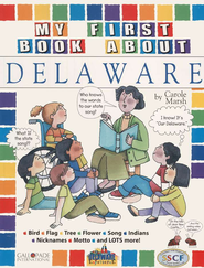 Delaware My First Book, Grades K-5  -     By: Carole Marsh