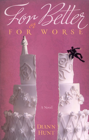 For Better or For Worse - eBook  -     By: Diann Hunt