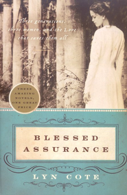 Blessed Assurance     -     By: Lyn Cote