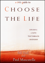 Choose the Life DVD Guide  -     By: Bill Hull