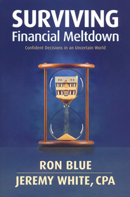 Surviving Financial Meltdown: Confident Decisions in an Uncertain World  -     By: Ron Blue, Jeremy White CPA