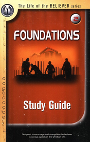 Foundations Study Guide  -              By: Chuck Smith
