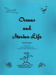 Oceans And Marine Life Unit Study  -              By: Kim Kargbo
