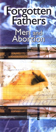 Forgotten Fathers: Men and Abortion Booklet    -              By: Vincent Rue Ph.D.