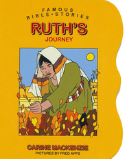 Famous Bible Stories: Ruth's Journey:   -     By: Carine Mackenzie