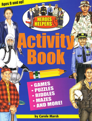 Heroes Helpers Activity Book   -     By: Carole Marsh