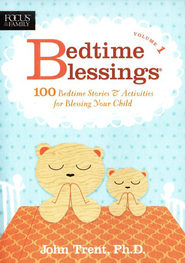 Bedtime Blessings #1   -     By: John Trent Ph.D.