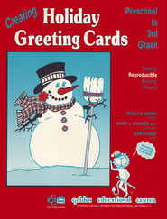 Creating Holiday Greeting Cards, Grades PreK-3   -     By: Peggy Gwinn, Randy Womack, Diane Haddon
