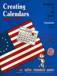 Creating Calendars - Monthly & Yearly, Grades K-3   -              By: Peggy Gwinn, Randy Womack, Christina Lew