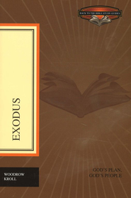 Exodus: God's Plan, God's People  -     By: Woodrow Kroll