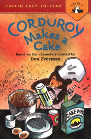 Corduroy Makes a Cake  -     By: Alison Inches, Allan Eitzen