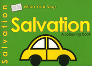 What God Says: Salvation, A Coloring Book   -     By: Catherine Mackenzie