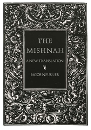 Mishnah  A New Translation  -              By: Jacob Neusner