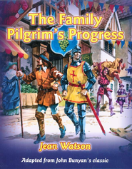 The Family Pilgrim's Progress  -     By: Jean Watson