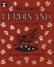 The Story of Ferdinand  -     By: Munro Leaf, Robert Lawson