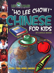 Ho Lee Chow! Chinese for Kids   -     By: Carole Marsh