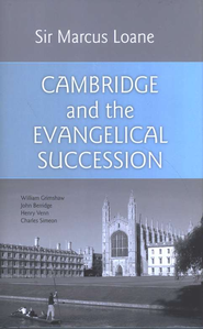Cambridge and the Evangelical Succession  -     By: Sir Marcus Loane
