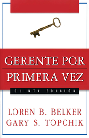 Gerente por primera vez - The First Time Manager (Spanish ed.) - eBook  -     By: Steve Kaplan
