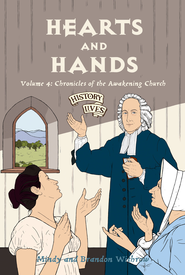 Hearts & Hands :Chronicles of the Awakening Church - Book 4  -     By: Brandon Withrow, Mindy Withrow