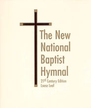 The New National Baptist Hymnal 21st Century Hymnal (Loose Leaf)  -