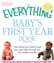 The Everything Baby's First Year Book, 2nd Edition   -     By: Marian Edelman Borden, Alison D. Schonwald