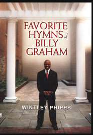 Favorite Hymns of Billy Graham   -              By: Wintley Phipps