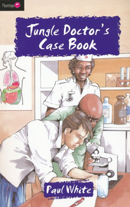 #19: Jungle Doctor's Case Book  -              By: Paul White