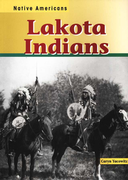 Lakota Indians  -     By: Caryn Yacowitz