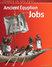 Ancient Egyptian Jobs   -     By: John Malam