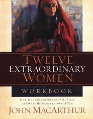 Twelve Extraordinary Women Workbook - Slightly Imperfect   -     By: John MacArthur